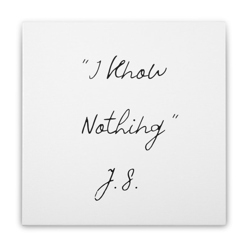 NOTHING! Home Stretched Canvas by gasponce