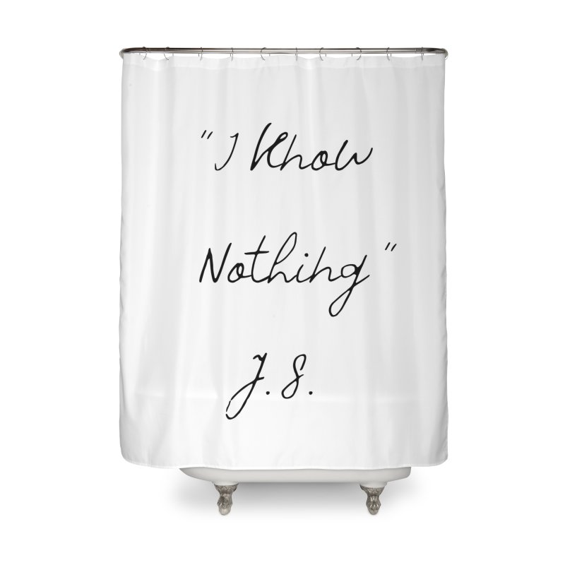 NOTHING! Home Shower Curtain by gasponce