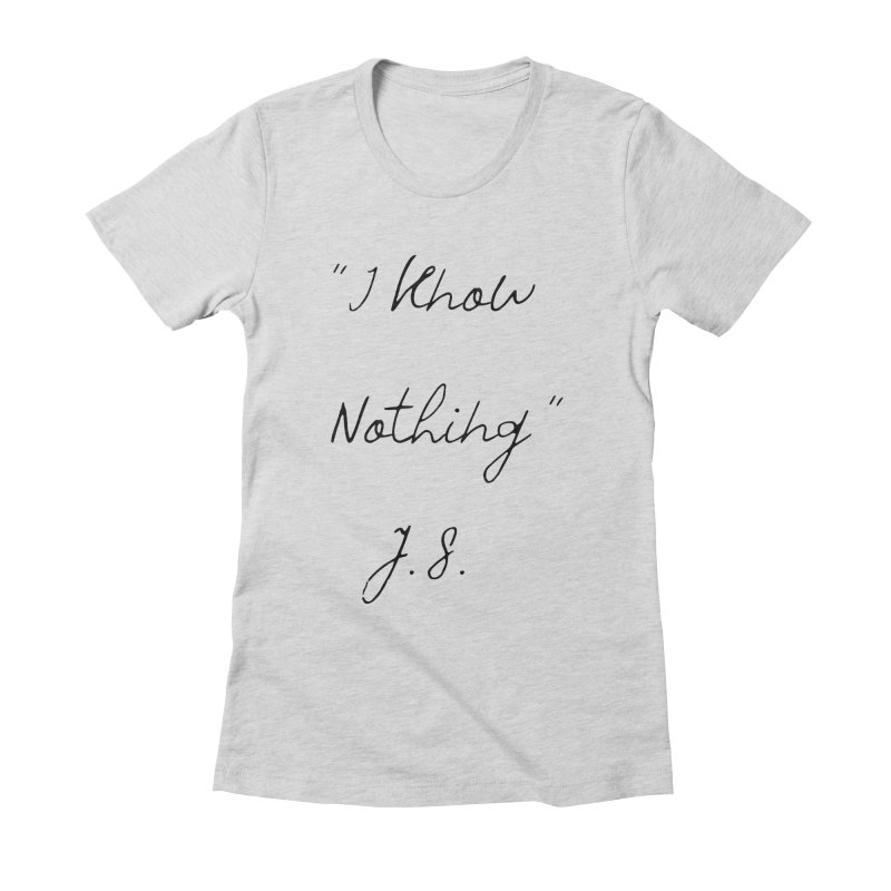 NOTHING! Women's Fitted T-Shirt by gasponce
