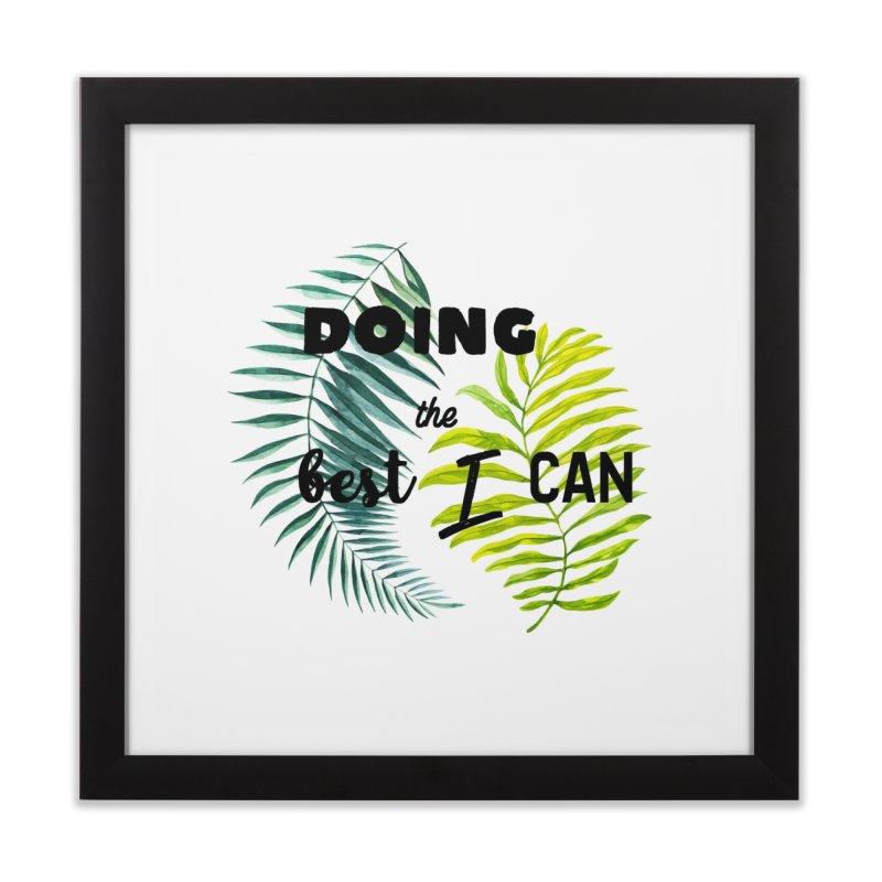 Best! Home Framed Fine Art Print by gasponce