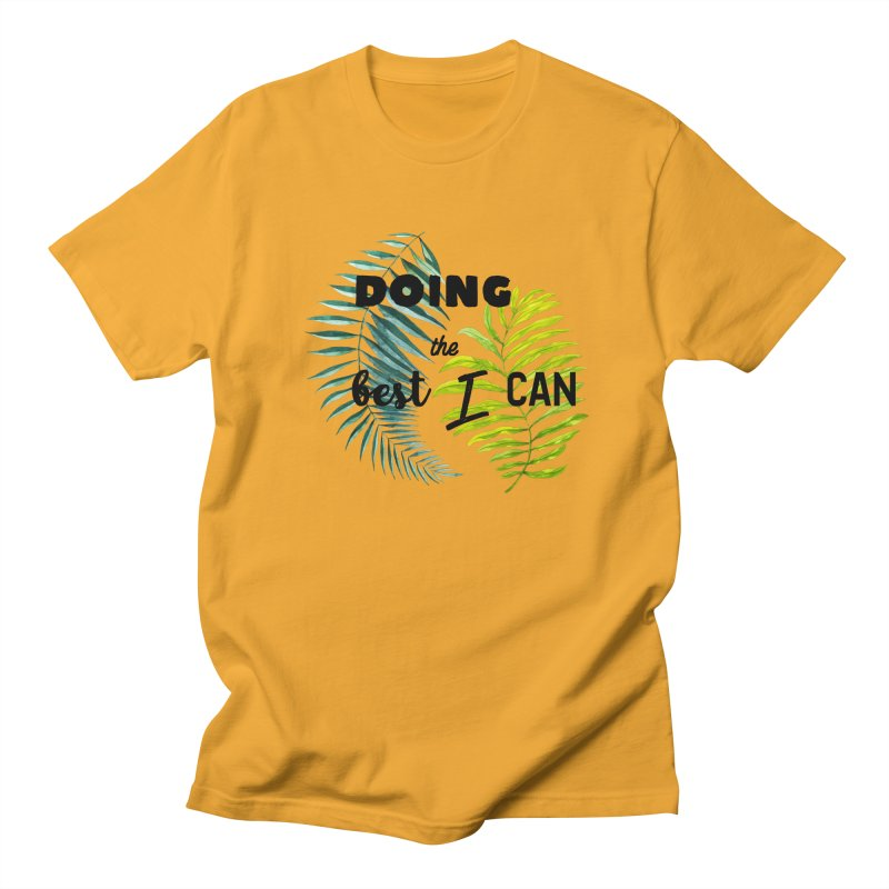 Best! Women's Regular Unisex T-Shirt by gasponce