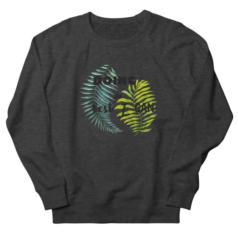 Best! Men's French Terry Sweatshirt by gasponce