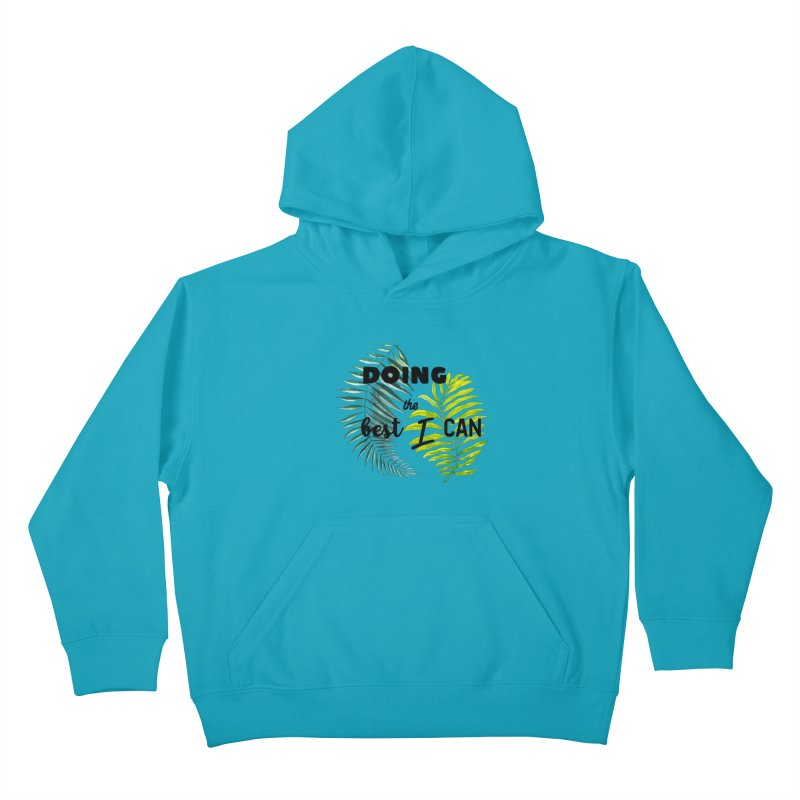 Best! Kids Pullover Hoody by gasponce
