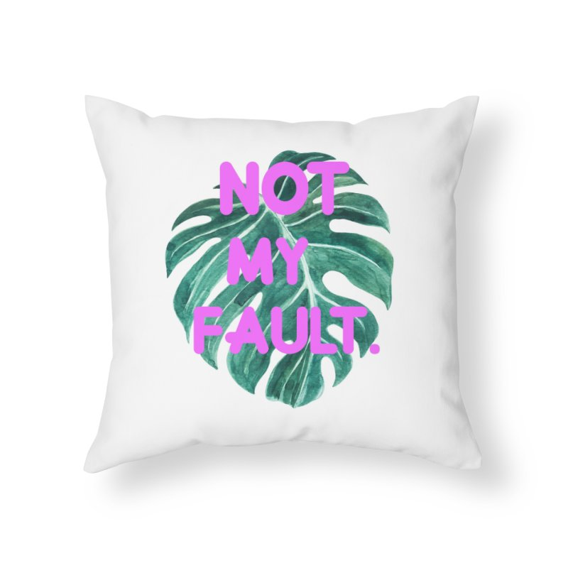 Fault! Home Throw Pillow by gasponce