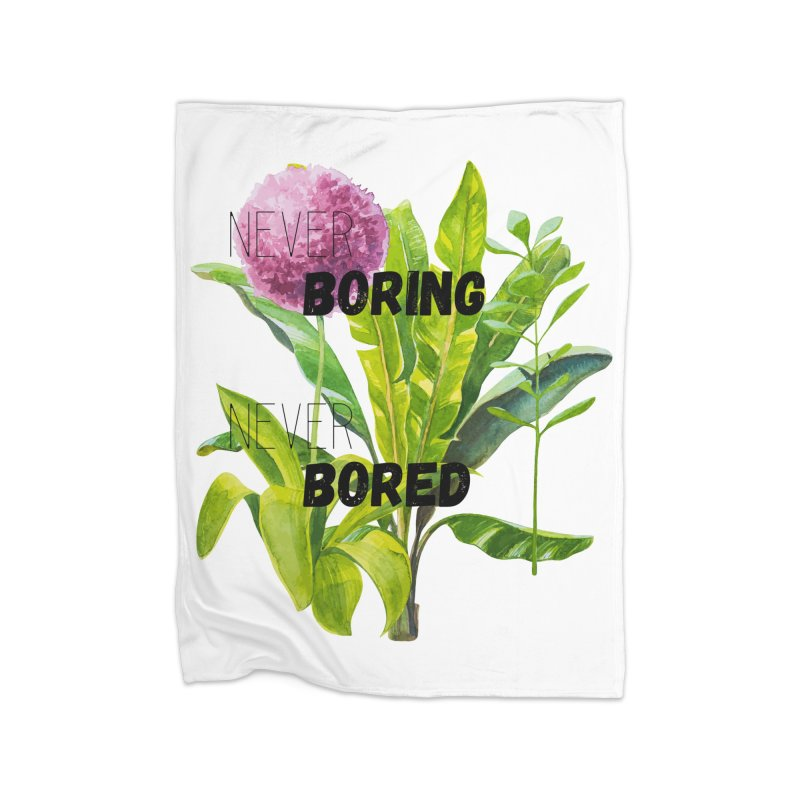boring! Home Fleece Blanket Blanket by gasponce