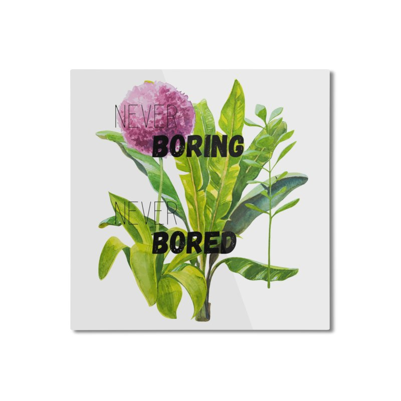 boring! Home Mounted Aluminum Print by gasponce