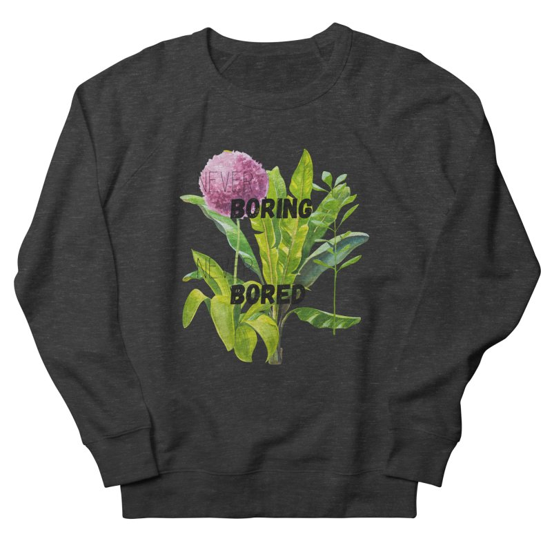 boring! Men's French Terry Sweatshirt by gasponce