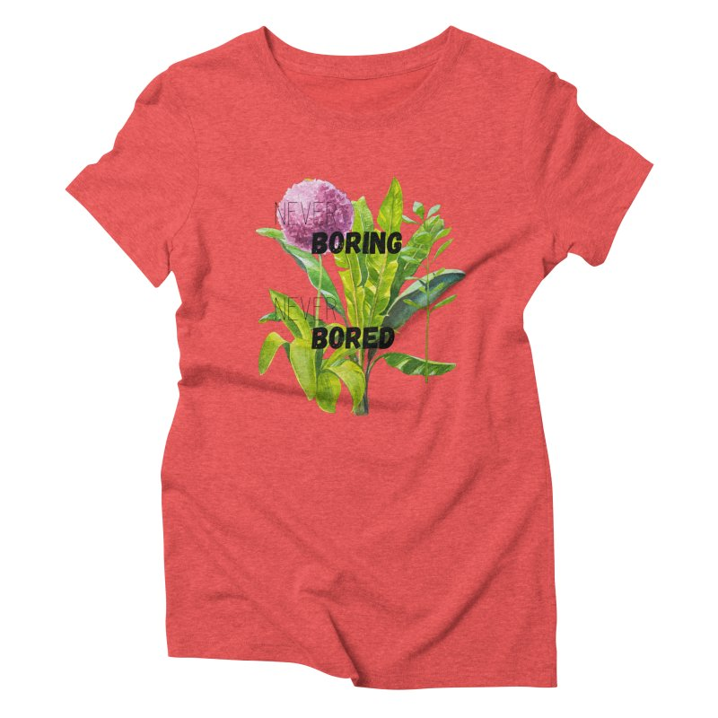boring! Women's Triblend T-Shirt by gasponce