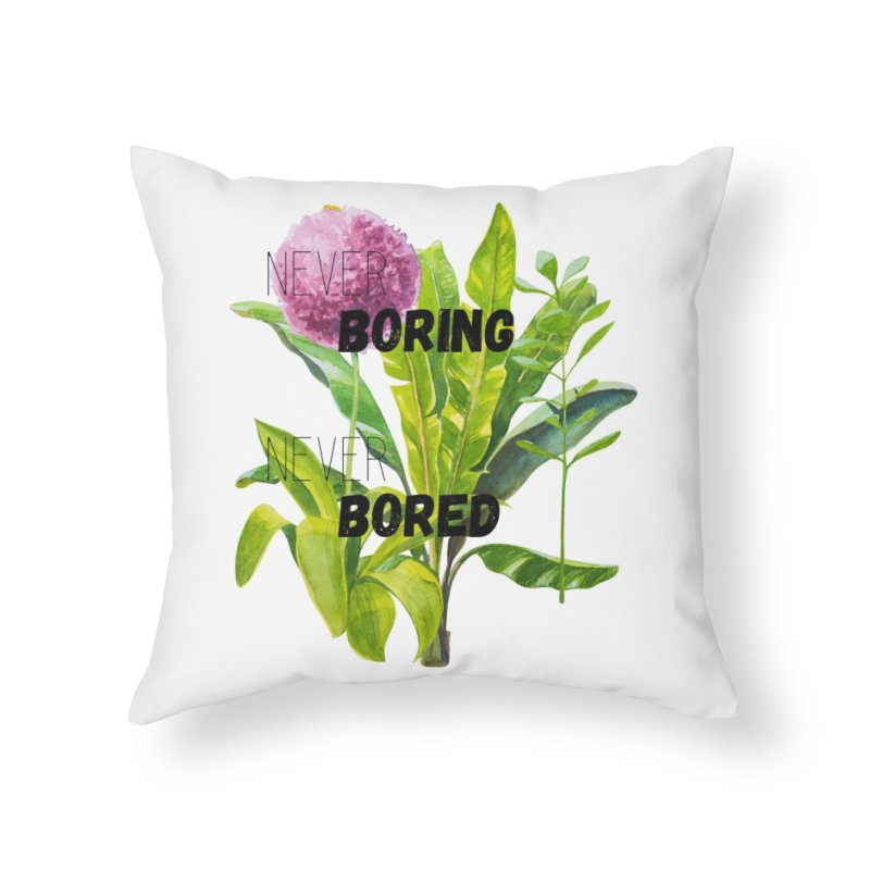 boring! Home Throw Pillow by gasponce