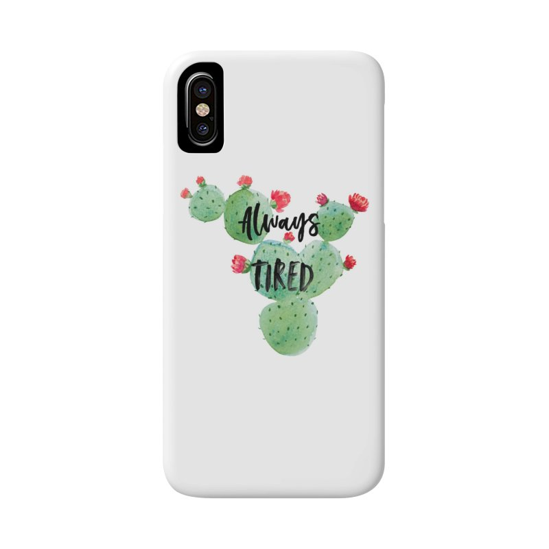 Tired! Accessories Phone Case by gasponce