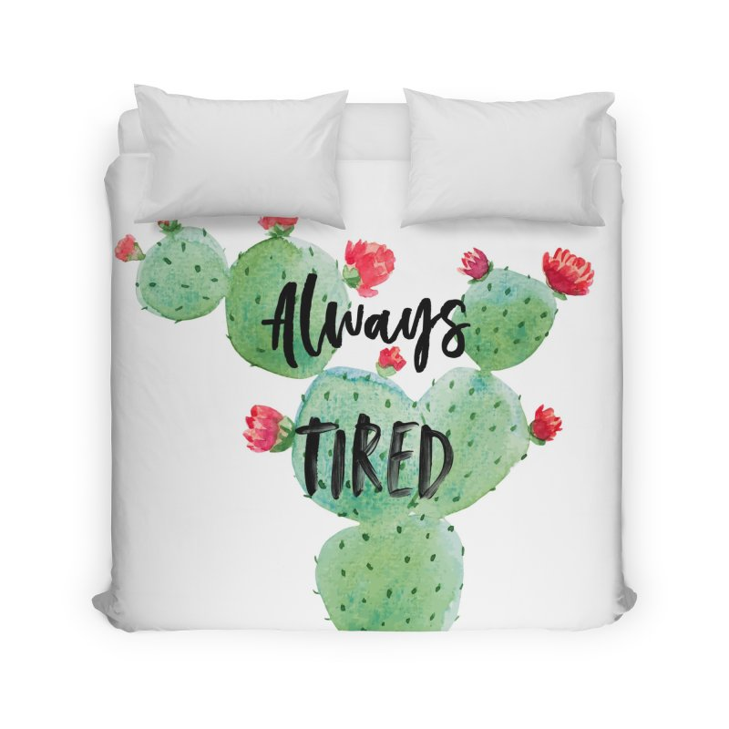 Tired! Home Duvet by gasponce