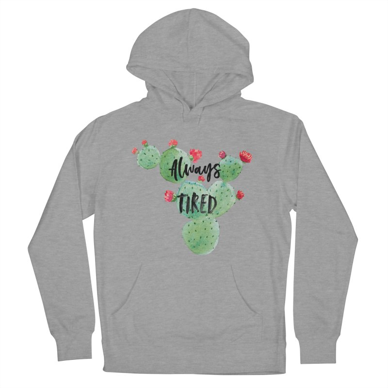 Tired! Women's French Terry Pullover Hoody by gasponce
