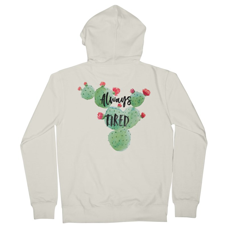 Tired! Women's French Terry Zip-Up Hoody by gasponce