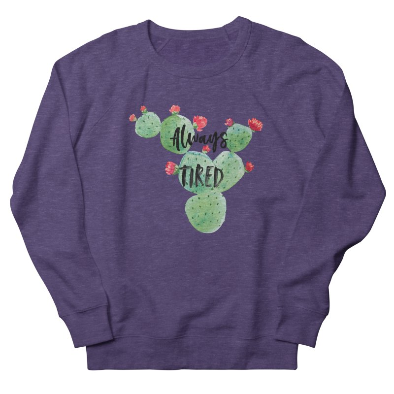 Tired! Men's French Terry Sweatshirt by gasponce