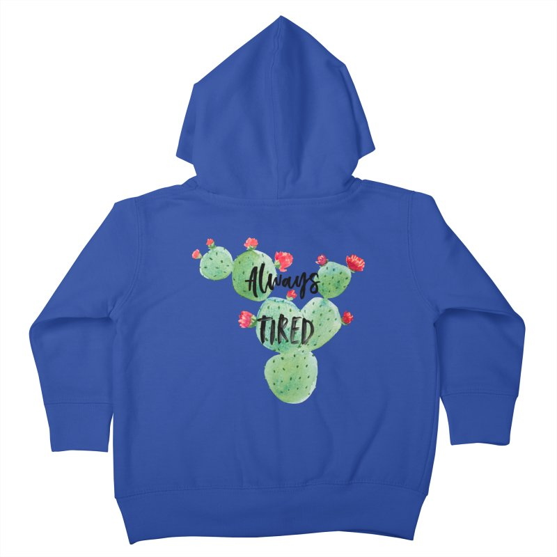 Tired! Kids Toddler Zip-Up Hoody by gasponce