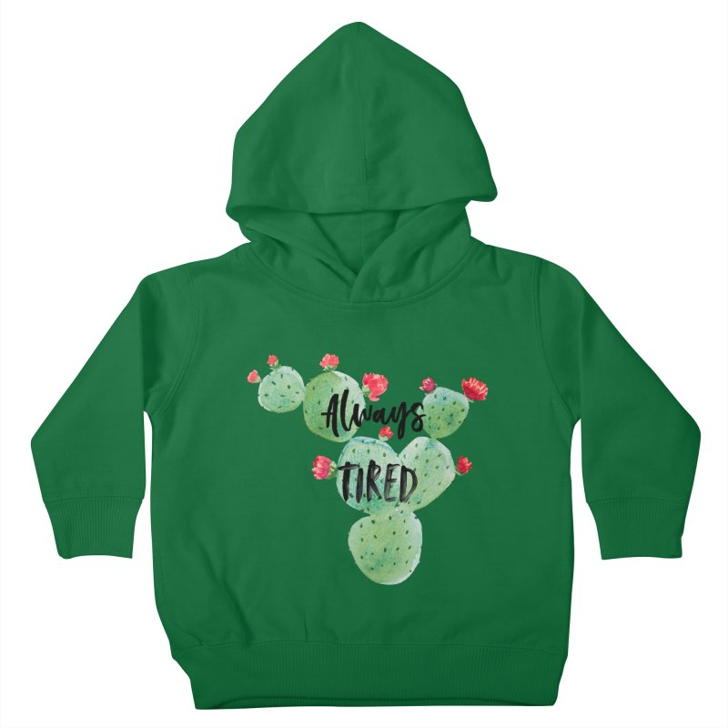 Tired! Kids Toddler Pullover Hoody by gasponce