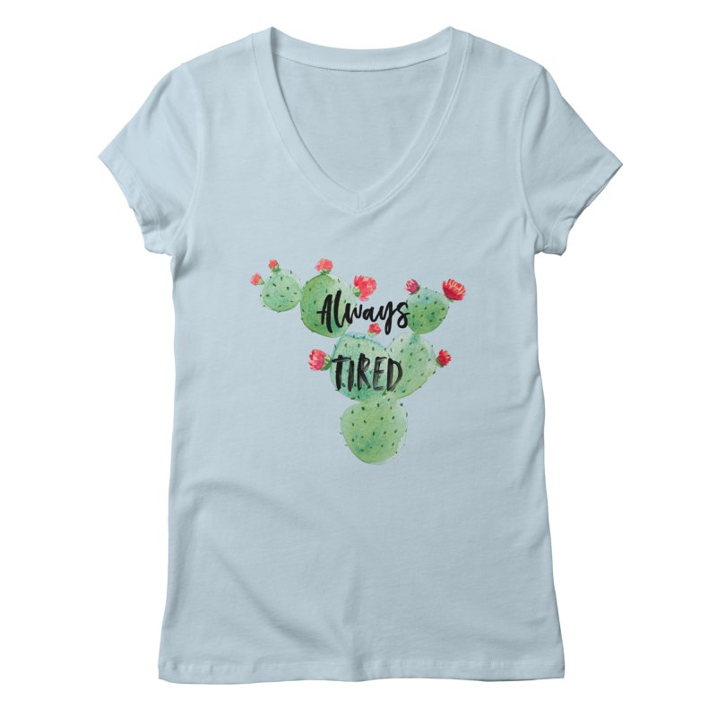 Tired! Women's V-Neck by gasponce