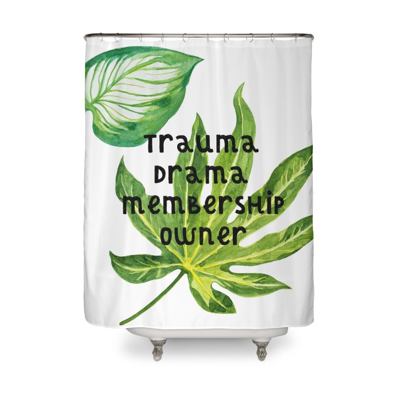 Trauma! Home Shower Curtain by gasponce