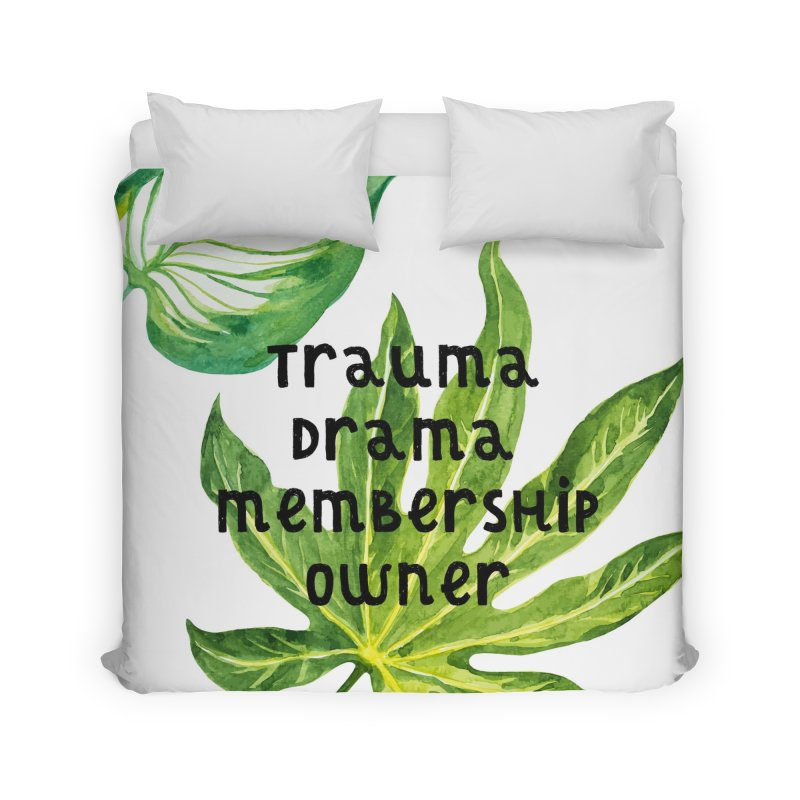 Trauma! Home Duvet by gasponce
