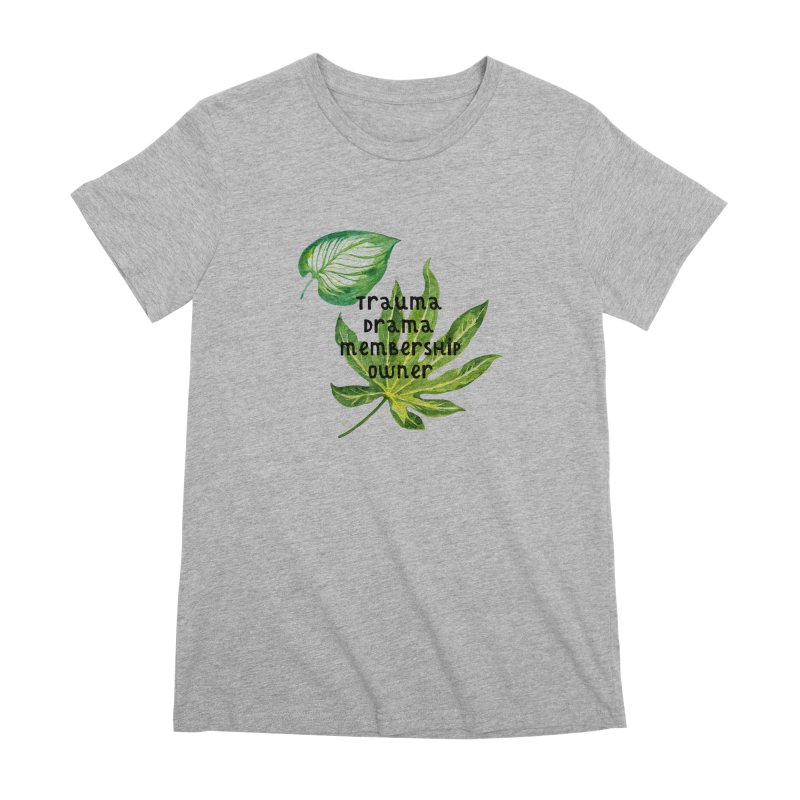 Trauma! Women's Premium T-Shirt by gasponce