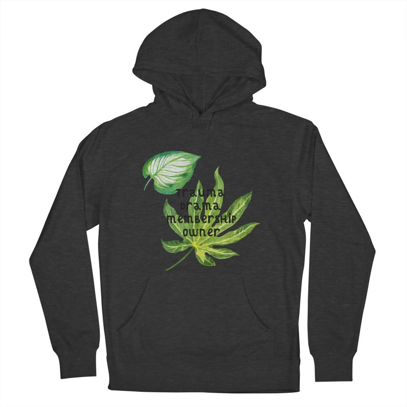 Trauma! Women's French Terry Pullover Hoody by gasponce