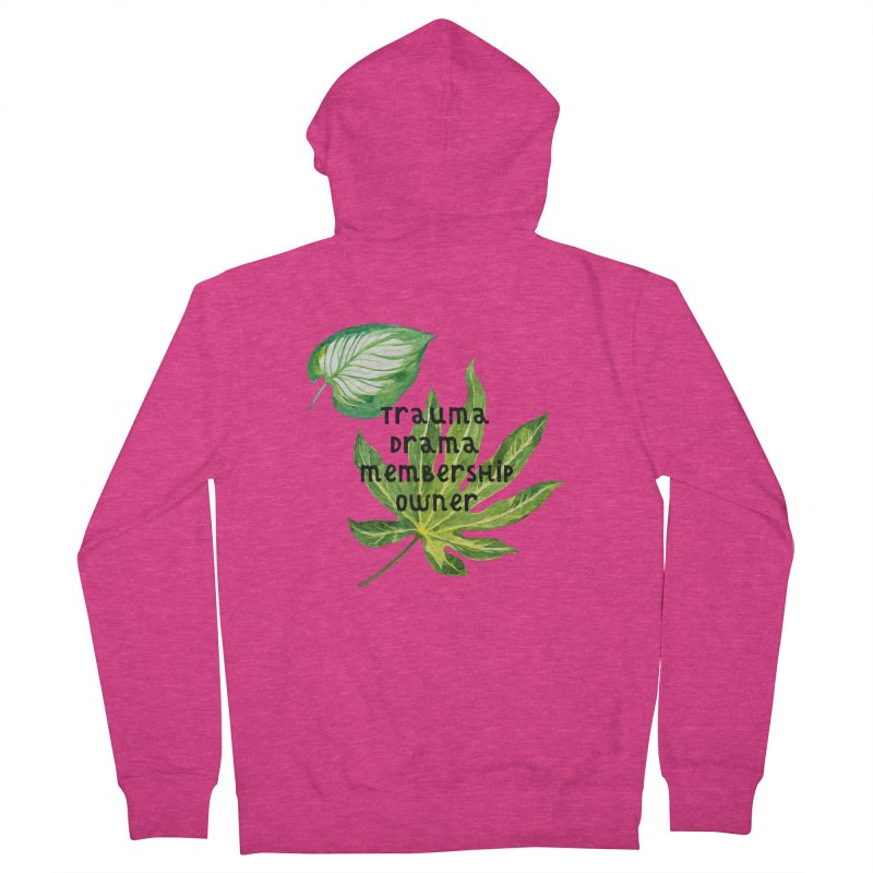 Trauma! Women's French Terry Zip-Up Hoody by gasponce