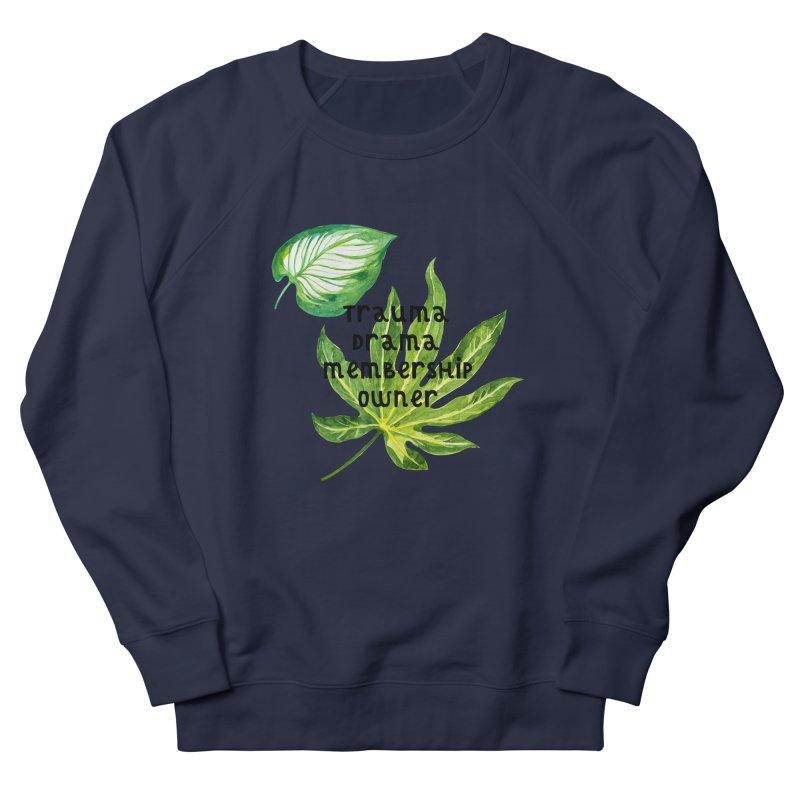 Trauma! Women's French Terry Sweatshirt by gasponce