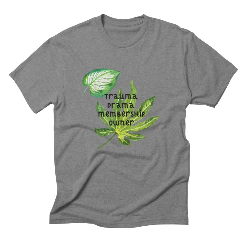 Trauma! Men's Triblend T-Shirt by gasponce