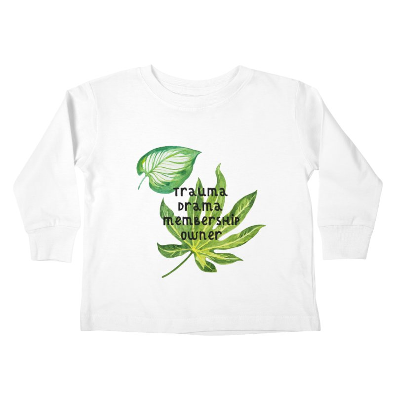 Trauma! Kids Toddler Longsleeve T-Shirt by gasponce