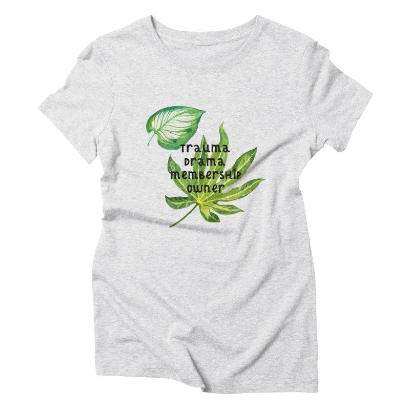 Trauma! Women's Triblend T-Shirt by gasponce
