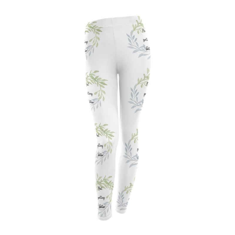 Better! Women's Leggings Bottoms by gasponce