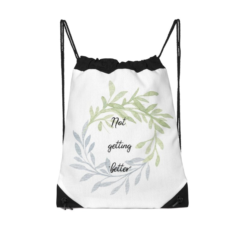 Better! Accessories Drawstring Bag Bag by gasponce