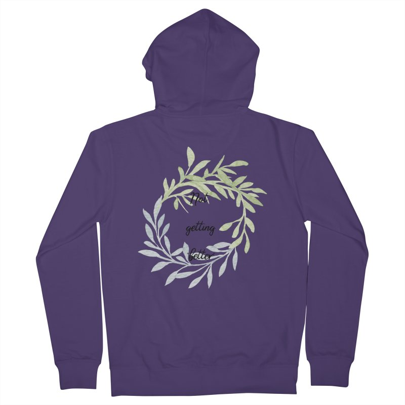 Better! Women's French Terry Zip-Up Hoody by gasponce
