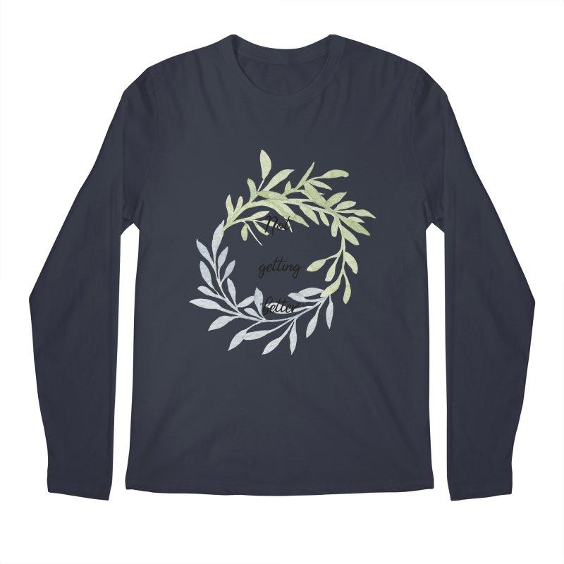 Better! Men's Regular Longsleeve T-Shirt by gasponce