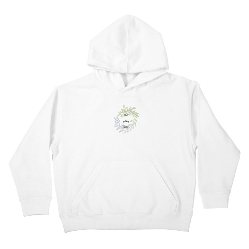 Better! Kids Pullover Hoody by gasponce