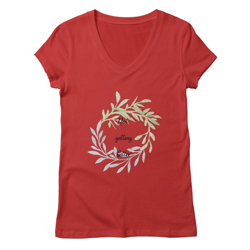 Better! Women's Regular V-Neck by gasponce