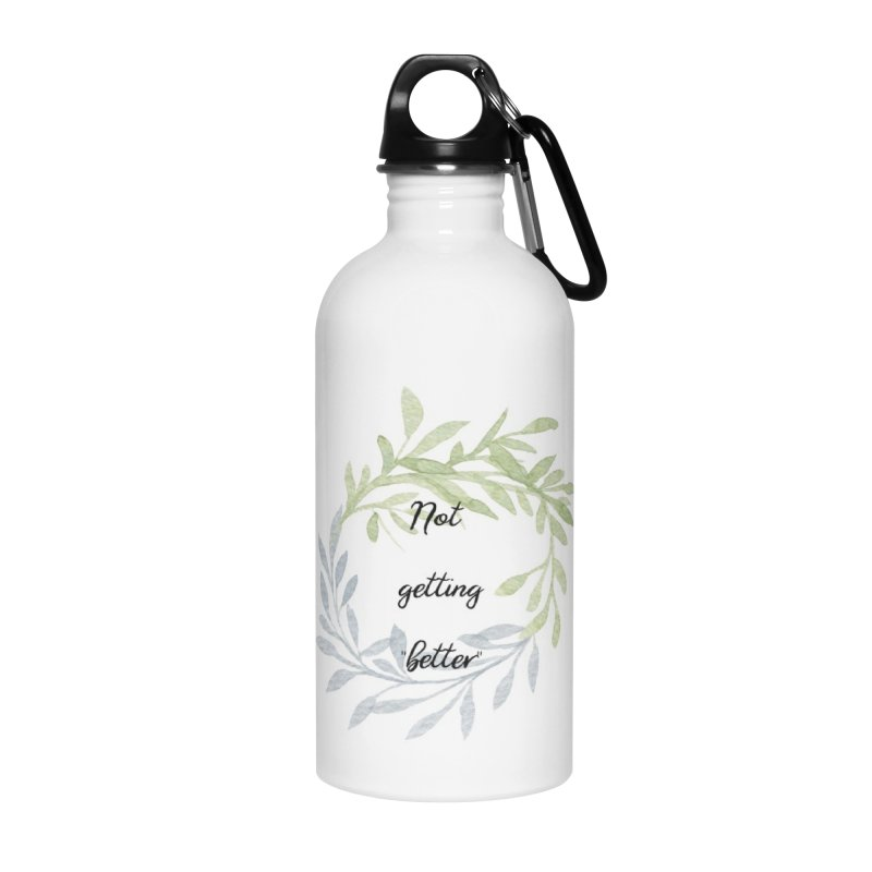 Better! Accessories Water Bottle by gasponce