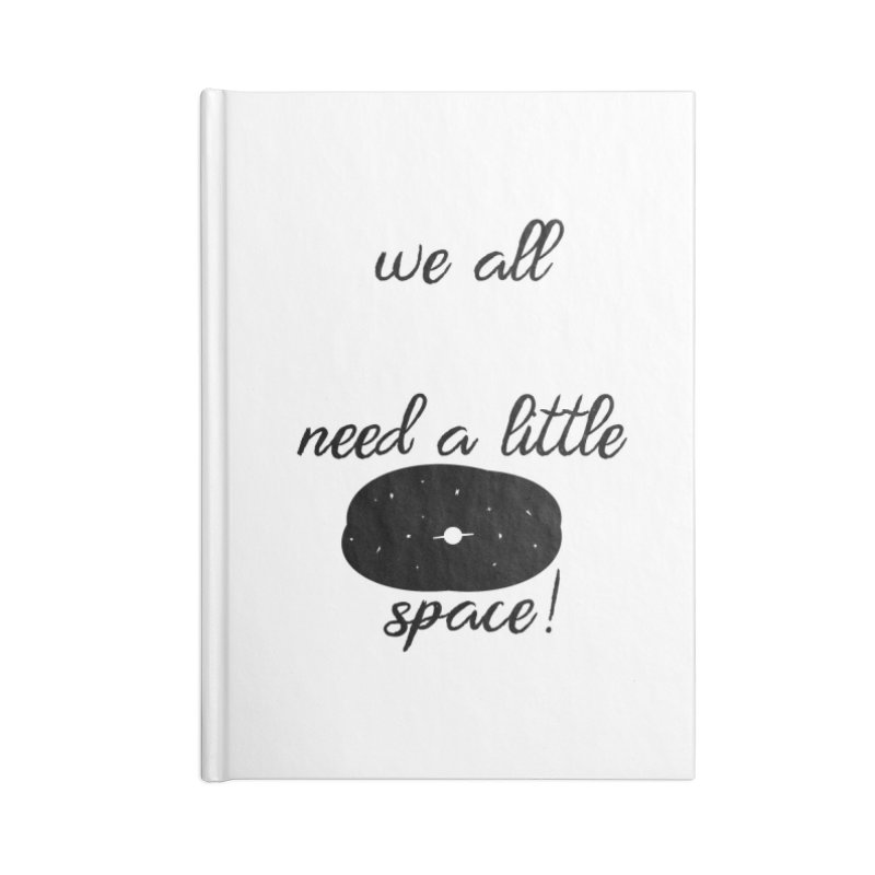 Space! Accessories Blank Journal Notebook by gasponce