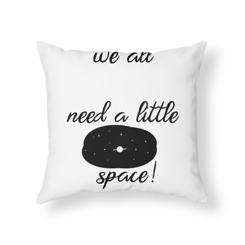 Space! Home Throw Pillow by gasponce