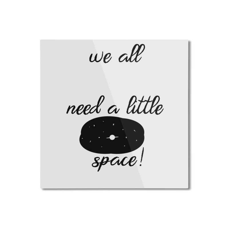 Space! Home Mounted Aluminum Print by gasponce