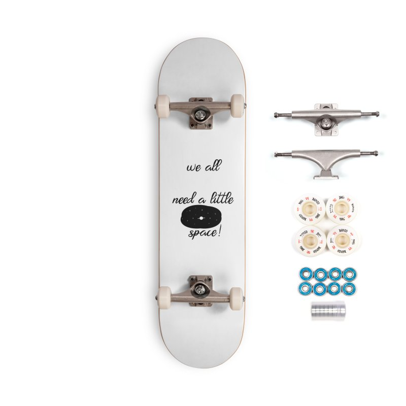 Space! Accessories Complete - Premium Skateboard by gasponce