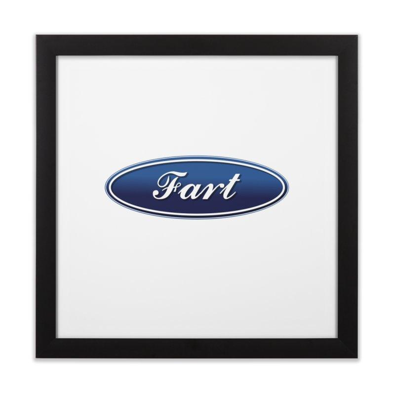Fart! Home Framed Fine Art Print by gasponce
