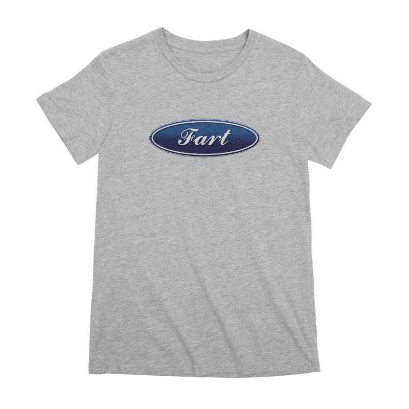 Fart! Women's Premium T-Shirt by gasponce