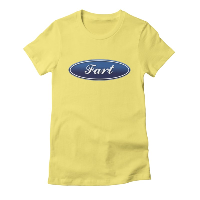 Fart! Women's Fitted T-Shirt by gasponce
