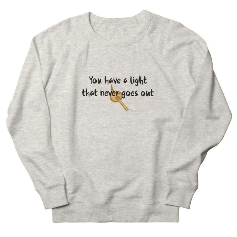 LIGHT! Women's French Terry Sweatshirt by gasponce