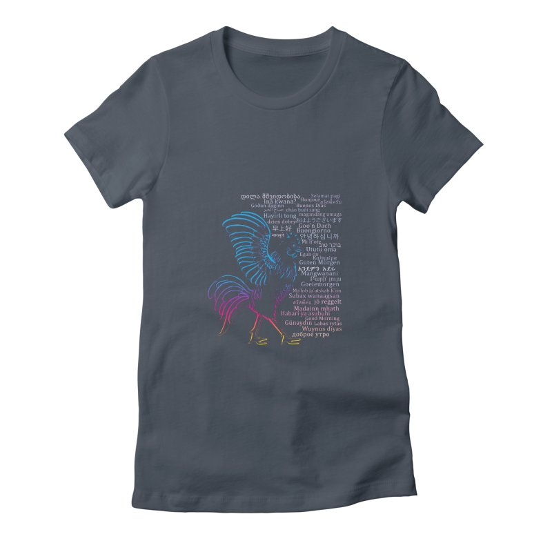 Multilingual Good Morning Rooster (Sunrise Glow) Women's T-Shirt by gattacho's Artist Shop