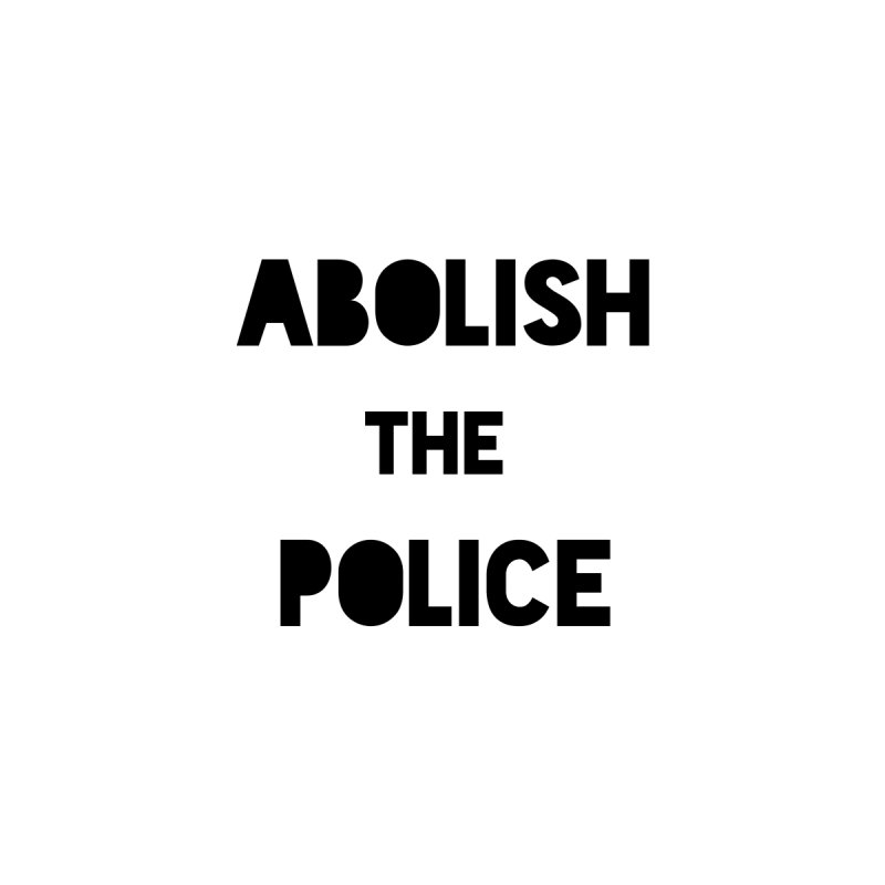 Abolish the Police // 100% of profits to Freedom Lifted Unisex T-Shirt by Gay Frog Studios