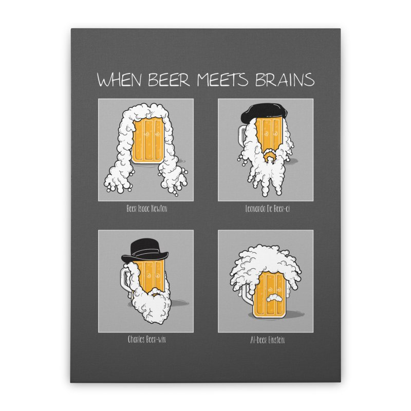 Beer Meets Brains Home Stretched Canvas by GED WORKS