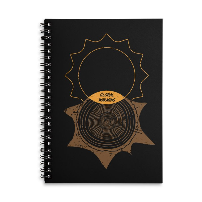Global Warming Accessories Lined Spiral Notebook by GED WORKS