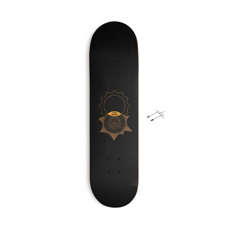 Global Warming Accessories With Hanging Hardware Skateboard by GED WORKS